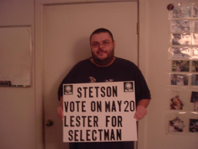 Lester For Selectman had it's cult following LOL
